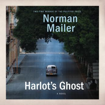 Harlot's Ghost, Norman Mailer
