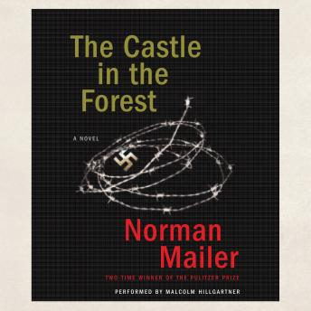 Castle in the Forest, Norman Mailer
