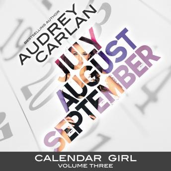 Calendar Girl: Volume Three, Audrey Carlan
