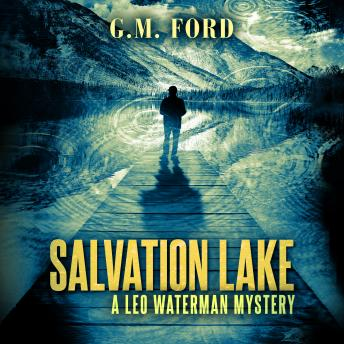 Salvation Lake, G.M. Ford
