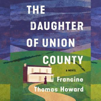 Daughter of Union County, Robin Eller