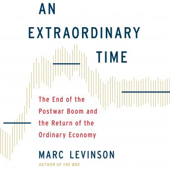 Download Extraordinary Time by Marc Levinson
