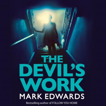 Devil's Work, Mark Edwards