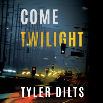 Come Twilight, Tyler Dilts