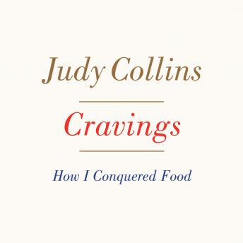 Cravings: How I Conquered Food, Judy Collins