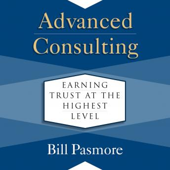 Advanced Consulting: Earning Trust at the Highest Level