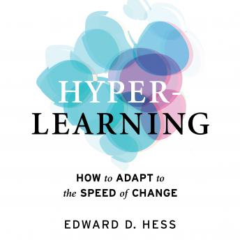 Hyper-Learning: How to Adapt to the Speed of Change