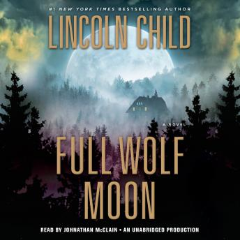 Full Wolf Moon: A Novel, Lincoln Child