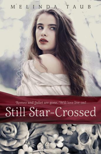 Still Star-Crossed, Melinda Taub