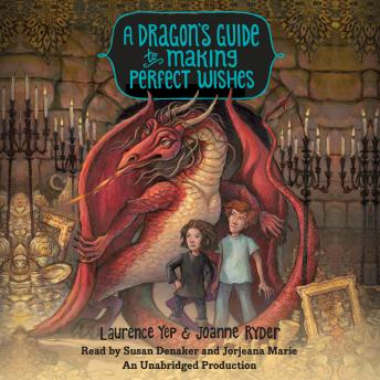 Dragon's Guide to Making Perfect Wishes, Laurence Yep