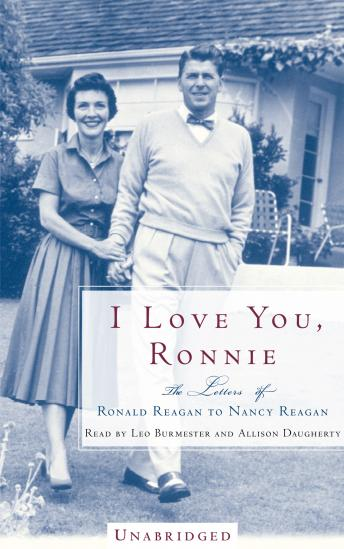I Love You, Ronnie: The Letters of Ronald Reagan to Nancy Reagan, Nancy Reagan