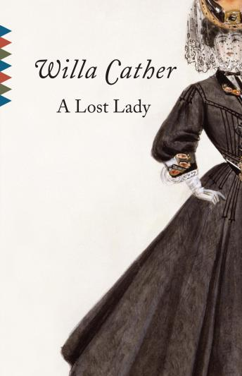 Lost Lady, Willa Cather