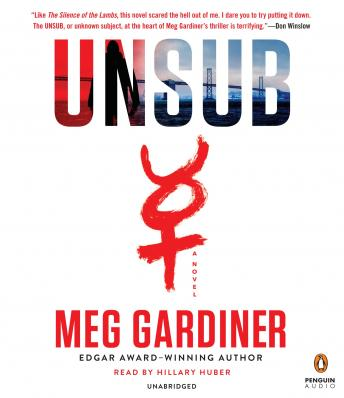 UNSUB: A Novel, Meg Gardiner
