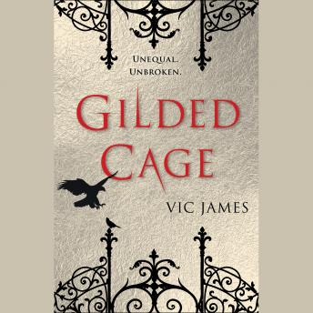 Gilded Cage, Vic James