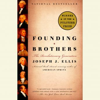 Founding Brothers, Joseph J. Ellis