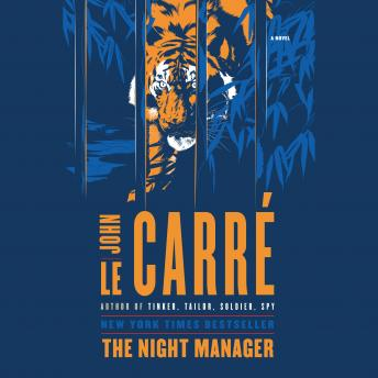 Download Night Manager: A Novel by John Le Carré