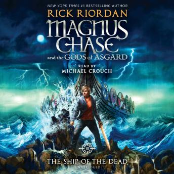 listen to magnus chase and the gods of asgard book 3 the ship of