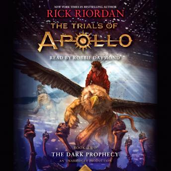 Download Trials of Apollo, Book Two: The Dark Prophecy by Rick Riordan