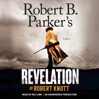 Robert B. Parker's Revelation: A Novel