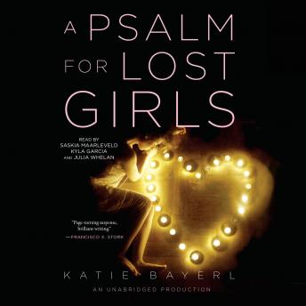 Psalm for Lost Girls, Katie Bayerl