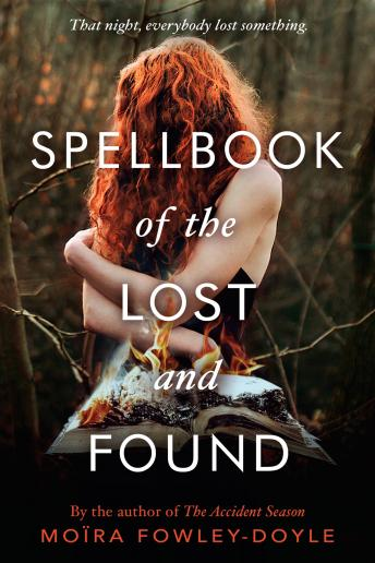 Spellbook of the Lost and Found, Moïra Fowley-Doyle