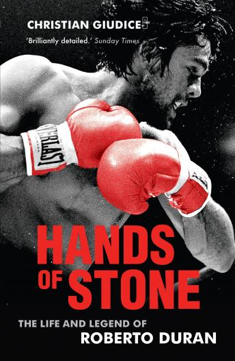 Hands of Stone: The Life and Legend of Roberto Duran, Christian Giudice