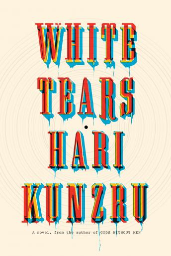 White Tears: A novel