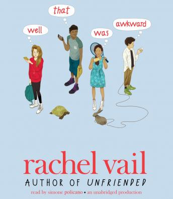 Well, That Was Awkward, Rachel Vail