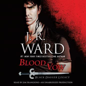 Blood Vow: Black Dagger Legacy, J.R. Ward