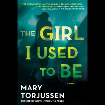 Girl I Used to Be, Mary Torjussen