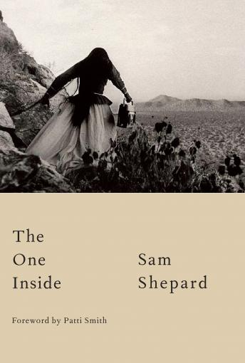 One Inside, Sam Shepard