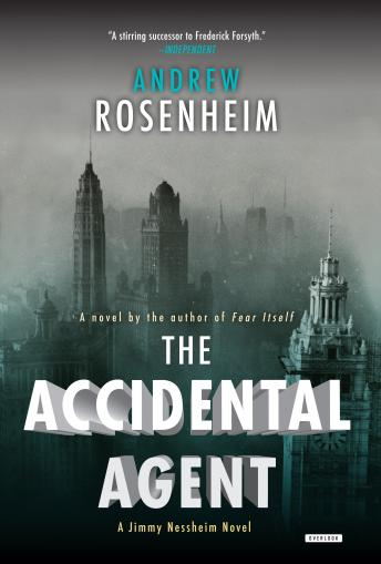 Download Accidental Agent: A Jimmy Nessheim Novel by Andrew Rosenheim