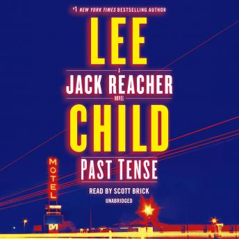 Past Tense: A Jack Reacher Novel, Lee Child
