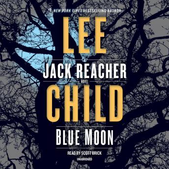 Blue Moon: A Jack Reacher Novel, Lee Child