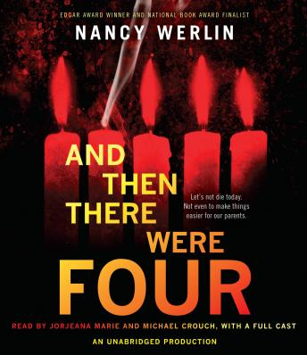 And Then There Were Four, Nancy Werlin