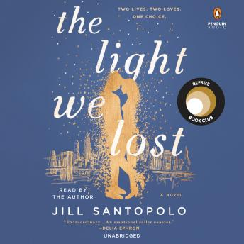 Light We Lost, Jill Santopolo