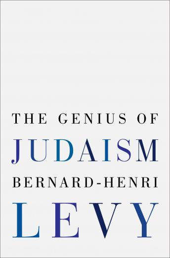 Download Genius of Judaism by Bernard-Henri Lévy