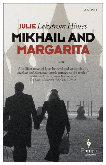 Mikhail and Margarita: A Novel