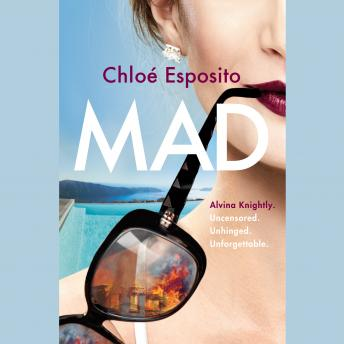 Mad: A Novel, Chloé Esposito