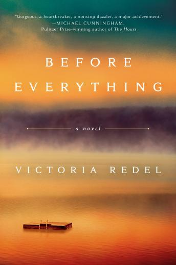 Before Everything, Victoria Redel