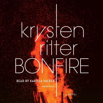 Bonfire: A Novel, Krysten Ritter