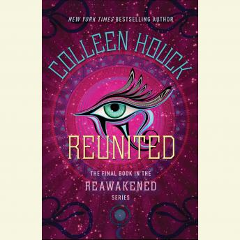 Reunited, Colleen Houck