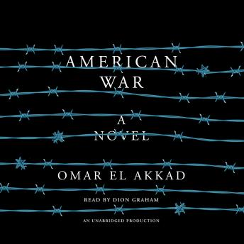 American War: A novel, Omar El Akkad