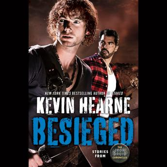 Besieged: Stories from The Iron Druid Chronicles sample.