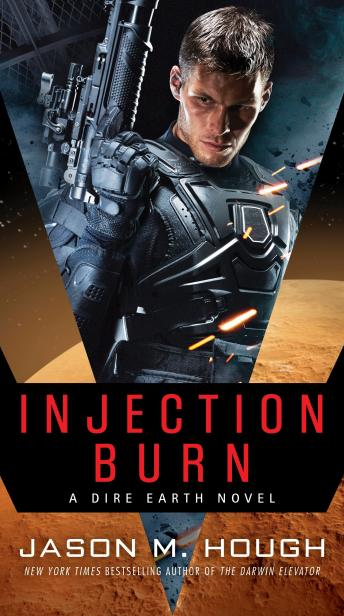 Injection Burn: Book One of The Dire Earth Duology, Jason M. Hough