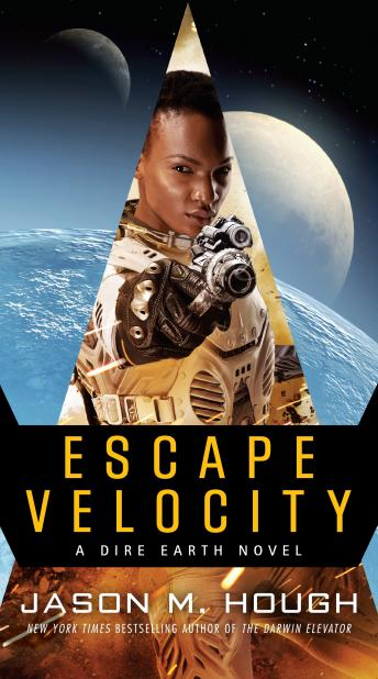 Escape Velocity: A Dire Earth Novel