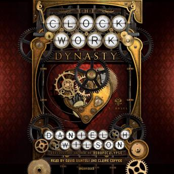 Clockwork Dynasty: A Novel sample.