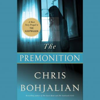 Premonition, Chris Bohjalian