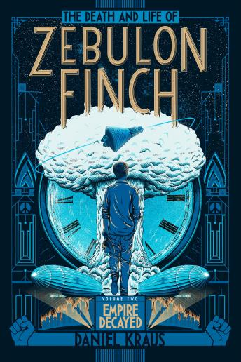 Death and Life of Zebulon Finch, Volume Two: Empire Decayed sample.