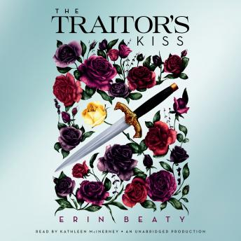 Traitor's Kiss, Erin Beaty